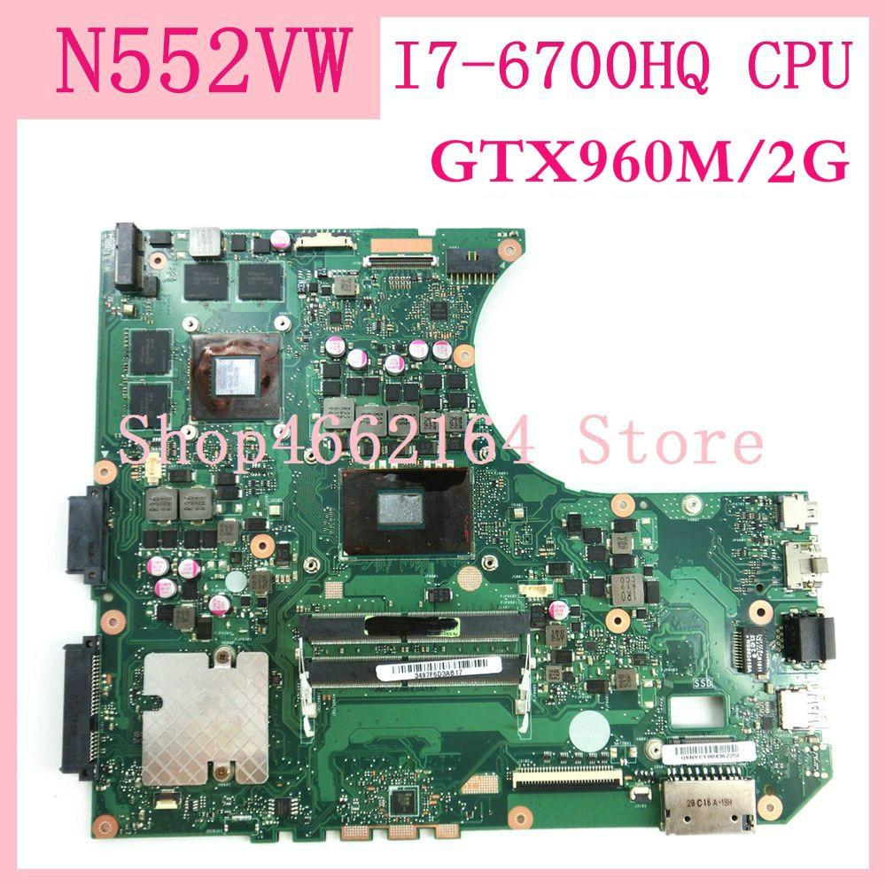 N552vw placa-mãe/I7-6700HQ cpu gtx960m/2g mainboard para asus n552v n552vw computador portátil placa-mãe 90nb0an0-r00050 100% testado ok
