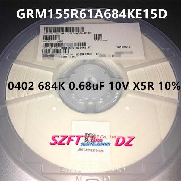 SZFTHRXDZ 100% جديد الأصلي 10000 قطعة/1 بكرة GRM155R61A684KE15D 0402 684K 0.68 فائق التوهج 10V X5R 10%