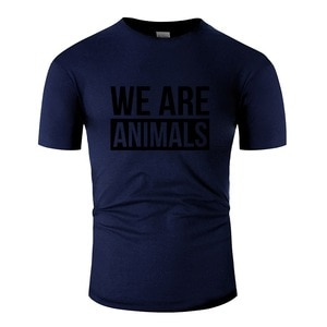 Vintage We Are Animals T-Shirt For Mens O-Neck Tee Shirt Man Short Sleeve Hilarious Hiphop Tops