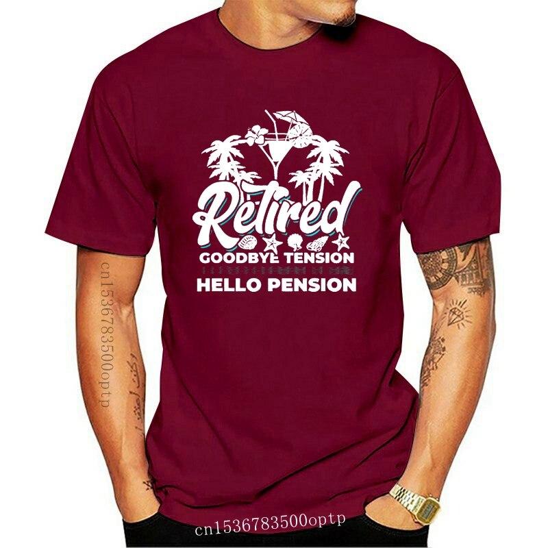 New Men Funny T Shirt Fashion tshirt Retired Goodbye Tension Hello Pension Women t-shirt