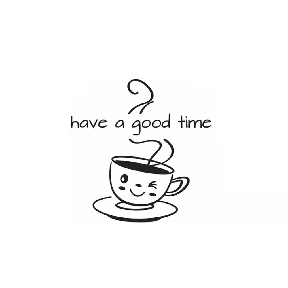 Купить с кэшбэком Cute coffee cup Wall Sticker living room kitchen Coffee shop Home Decoration Decal have a good time Stickers removable wallpaper