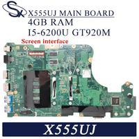 KEFU X555UJ האם מחשב נייד עבור ASUS X555UF X555UQ X555UB F555U המקורי mainboard 4GB-RAM I5-6200U GT920M