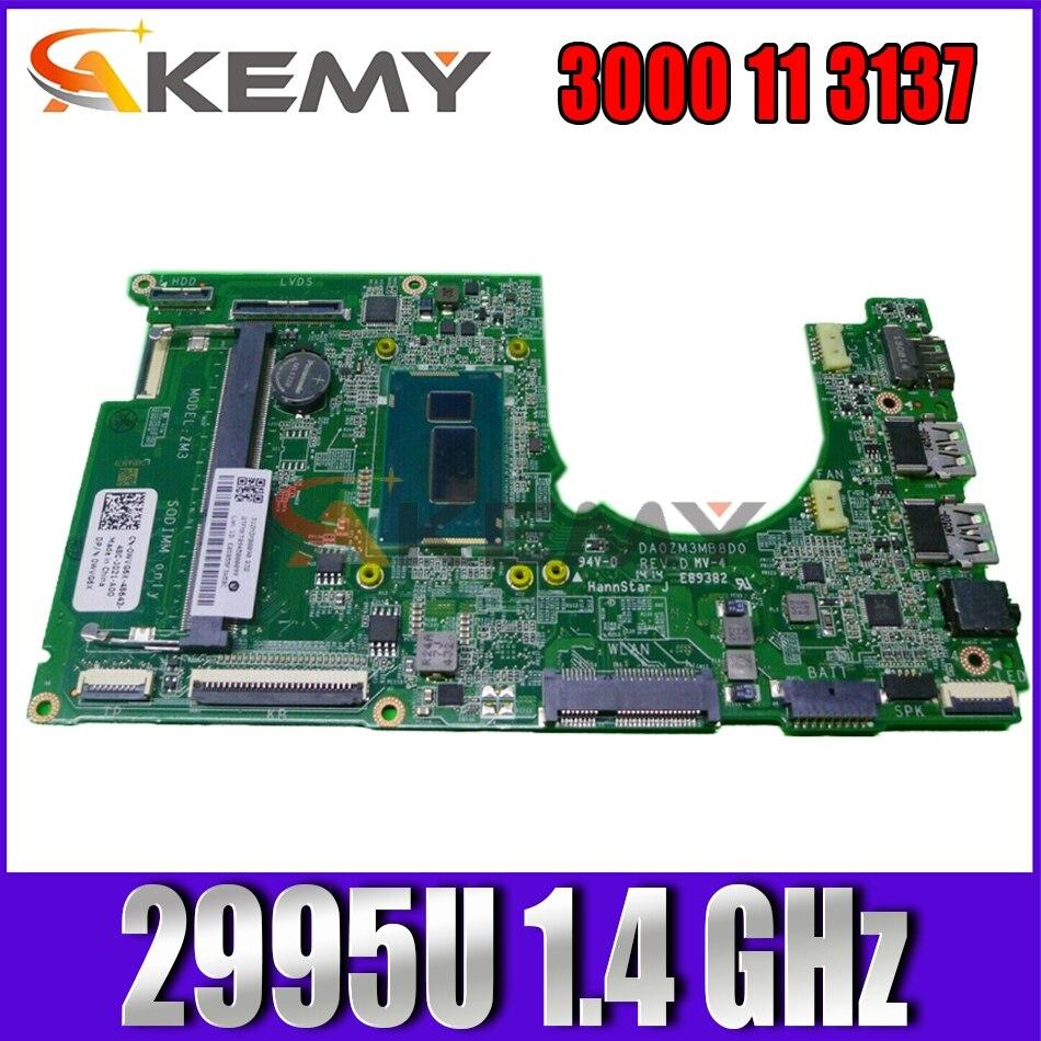 Akemy WVG6X 0WVG6X لديل انسبايرون 3000 11 3137 اللوحة المحمول DA0ZM3MB8D0 2995U 1.4 GHz اختبار