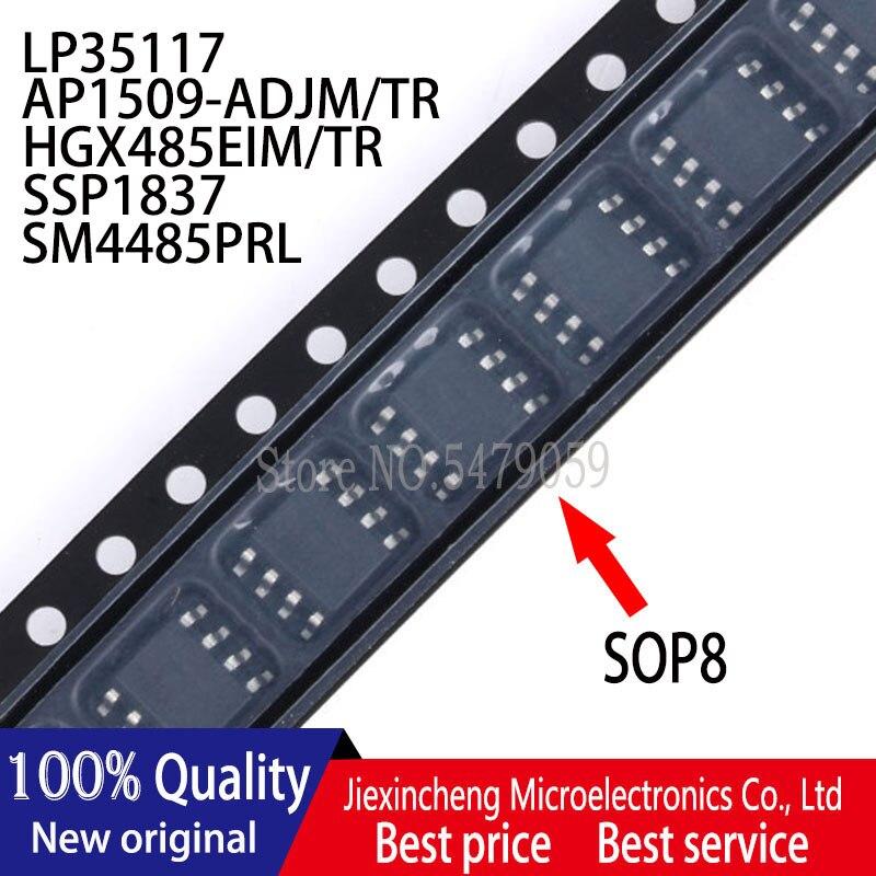 10PCS LP35117 AP1509-ADJM/TR 1509 HGX485EIM/TR X485EI SSP1837 SM4485PRL 4485 SOP8 original Novo