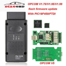 OPCOM V5 V1.99 V1.95 V1.70 2014V PIC18F458 FTDI Op com V5 flash de actualización del firmware del sistema OBD OBD2 escáner coche Auto herramienta de diagnóstico Cable