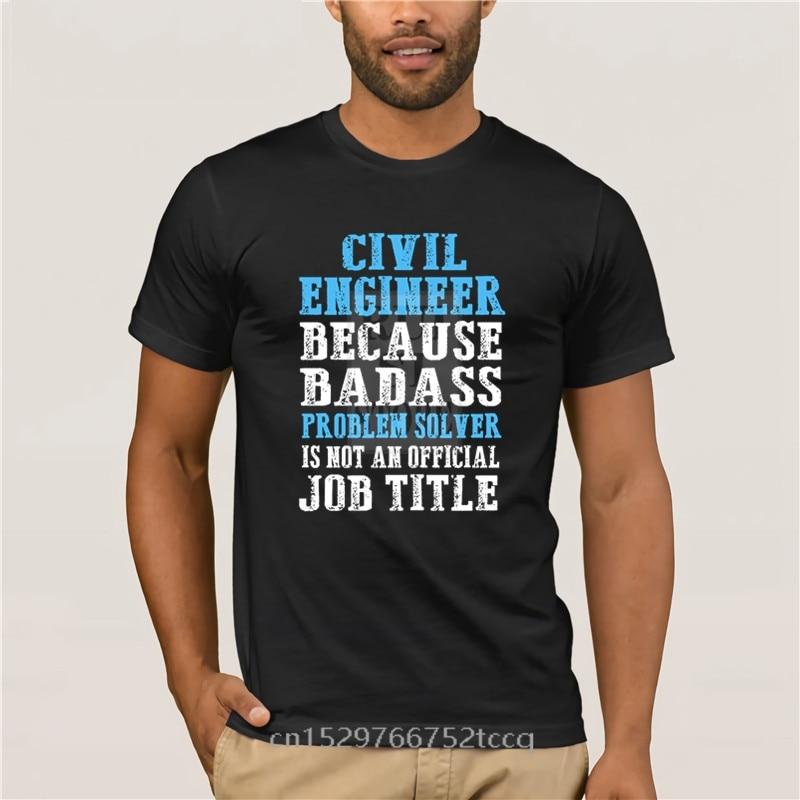 Camiseta informal de algodón con estampado de 100% para hombre, camiseta Popular con problemas de ingeniero Civil, camiseta a la moda para hombre