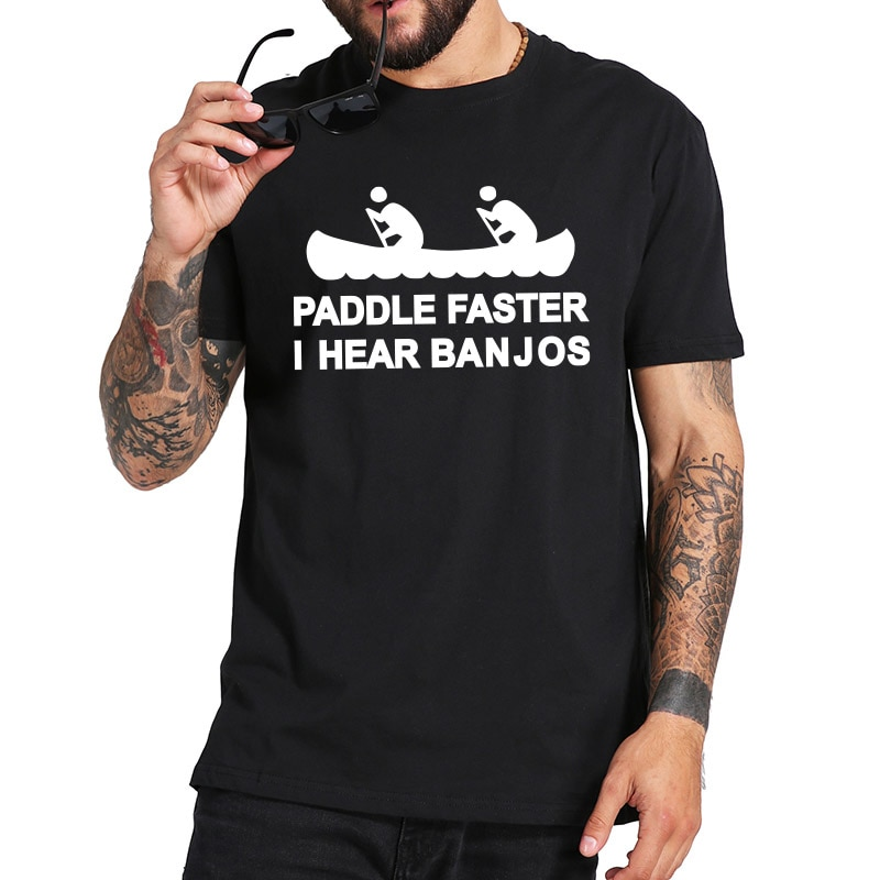 Livraison t-shirt Paddle plus rapide jentends Banjos adulte Humor graphique Vintage sarcastique nouveauté chemise pur drôle couverture en coton t-shirts