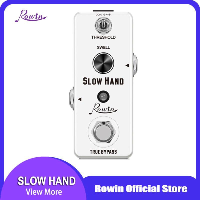 Rowin Slow Hand Digital Slow Gear Effect Pedal for Guitar debbi rawlins slow hand luke