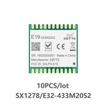 10 pièces/lot E19-433M20S2 433MHz SX1278 LoRa SPI émetteur-récepteur sans fil SMD 20dBm 100mW Module Radio