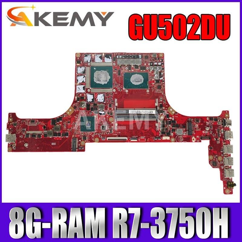 para Asus Rog Zephyrus Gu502du Gx502du Original Computador Portátil Placa Mãe 8g-ram R7-3750h V6g g Ga502 Ga502du Ga502d