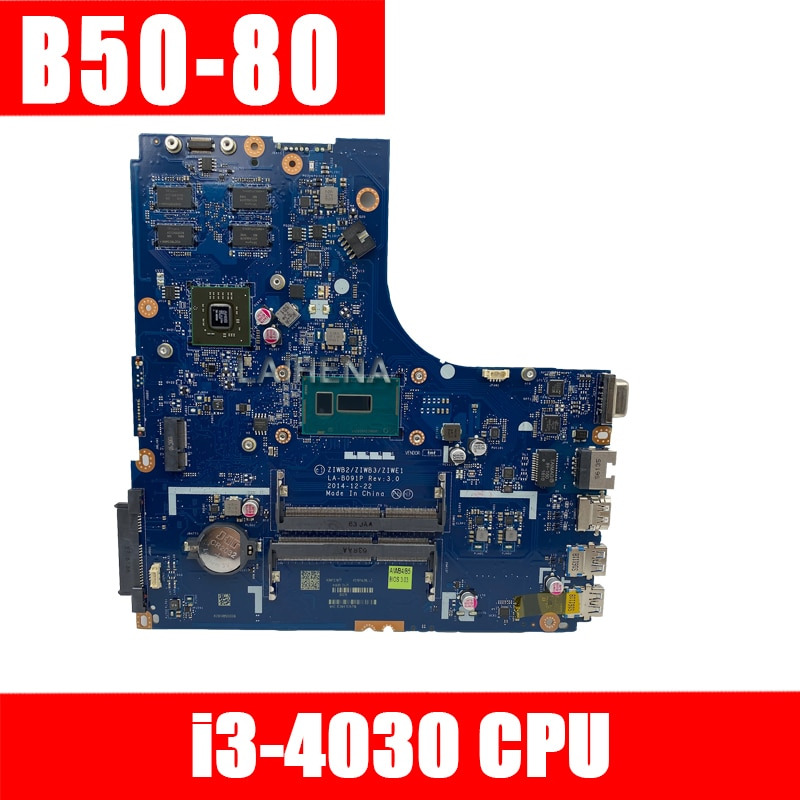 ZIWB2/ZIWB3/ZIWE1 LA-B091P motherboard for Lenovo B50-80 N50-80 notebook motherboard CPU I3-4030/4005 R5 M330 2G 100% test work
