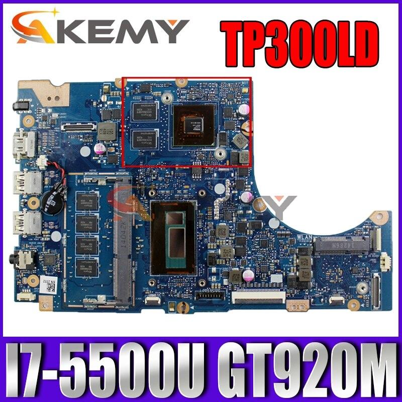 Akemy TP300LA اللوحة الأم للكمبيوتر المحمول ASUS محول كتاب الوجه TP300LA TP300LD الأصلي اللوحة الأم 4GB-RAM I7-5500U GT920M