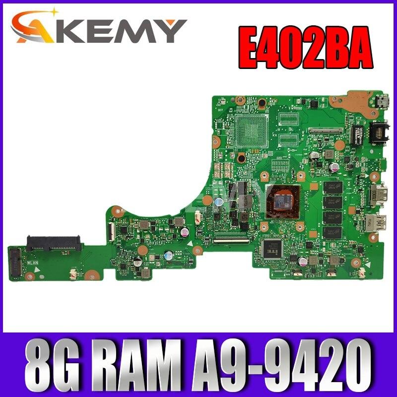 90NB0E40-R01601 E402BA 8G/A9-9420 اللوحة الأم للكمبيوتر المحمول ASUS VivoBook E402B E402BA E402BP اللوحة الأم