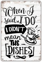 restaurant kitchen wall decoration metal tin sign when i said do i didnt mean the dishes retro decorative metal plate 20x30cm