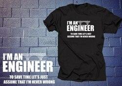 Im um engenheiro para economizar tempo vamos apenas assumir que im nunca errado t camisa