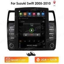 Lecteur multimédia dautoradio de Style Vertical 2G + 32G Android 10 2 Din pour Suzuki Swift 2005 2006 2007 2008-2010 Navigation GPS BT