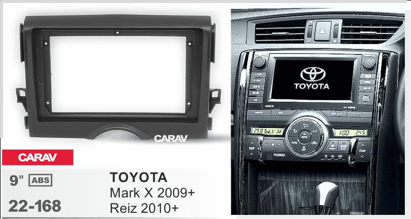 Panel de salpicadero estéreo para coche de 9 pulgadas Compatible con TOYOTA Mark X 2009 +, Reiz 2010 + 22-168