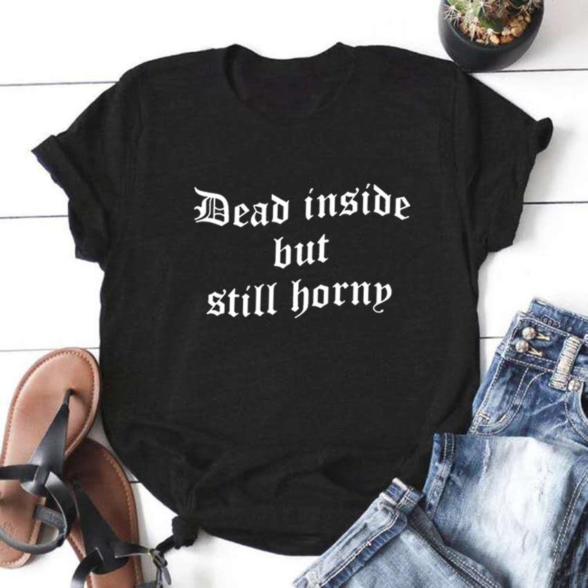 Camiseta de manga corta con cuello redondo de Dead Inside But Funny para Mujer, Camiseta blanca de algodón para Mujer, Camiseta suelta para Mujer