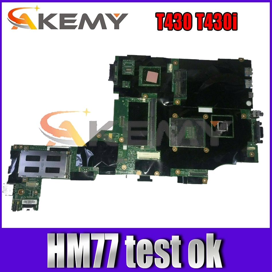 Akemy For  Lenovo ThinkPad T430 T430i Laptop Motherboard Discrete Graphics HM77 2G Memory 100% Test OK