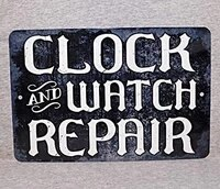 metal sign clock and watch repair shop store timepiece wall wristwatch cuckoo swiss grandfather collector antique plaque