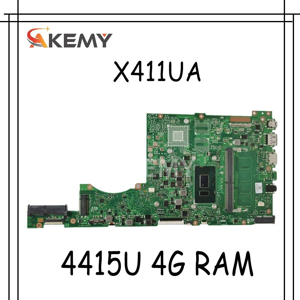 Akemy ل Asus X411 X411U X411UN X411UQ اللوحة الأم للكمبيوتر المحمول X411UA اللوحة الرئيسية اختبار ث/4415U 4G RAM