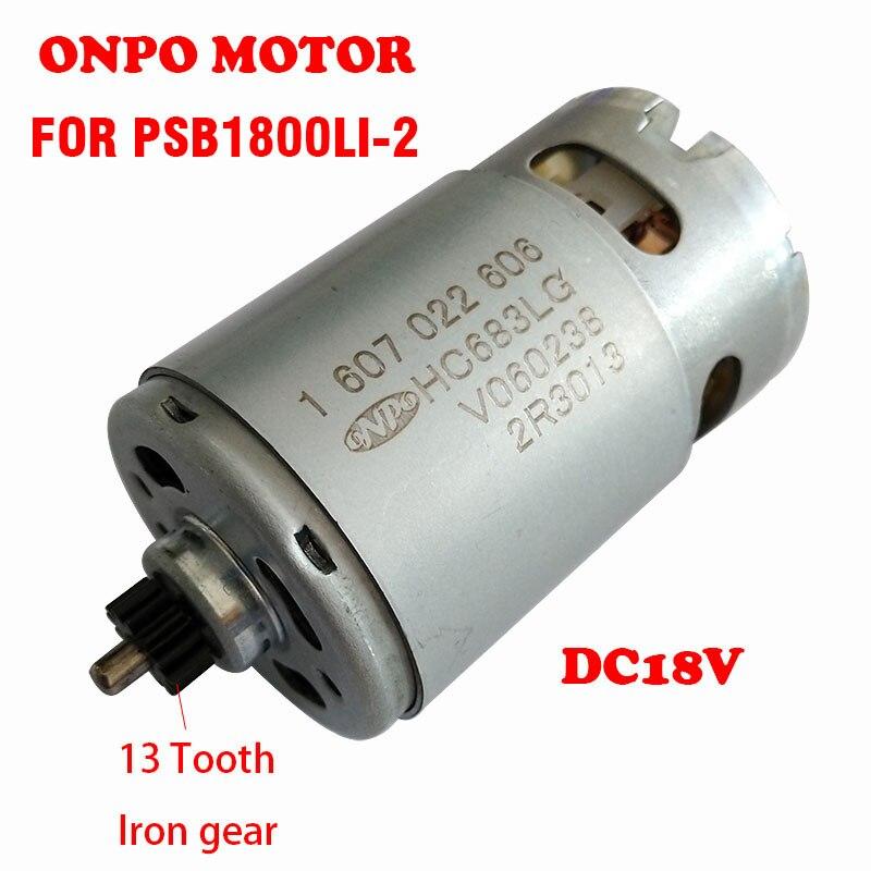 Psb1800 LI-2 dc motor 18 v 13-dentes 1607022606 hc683lg para substituir bosch 3603ja3302 acessórios de chave de fenda de broca elétrica