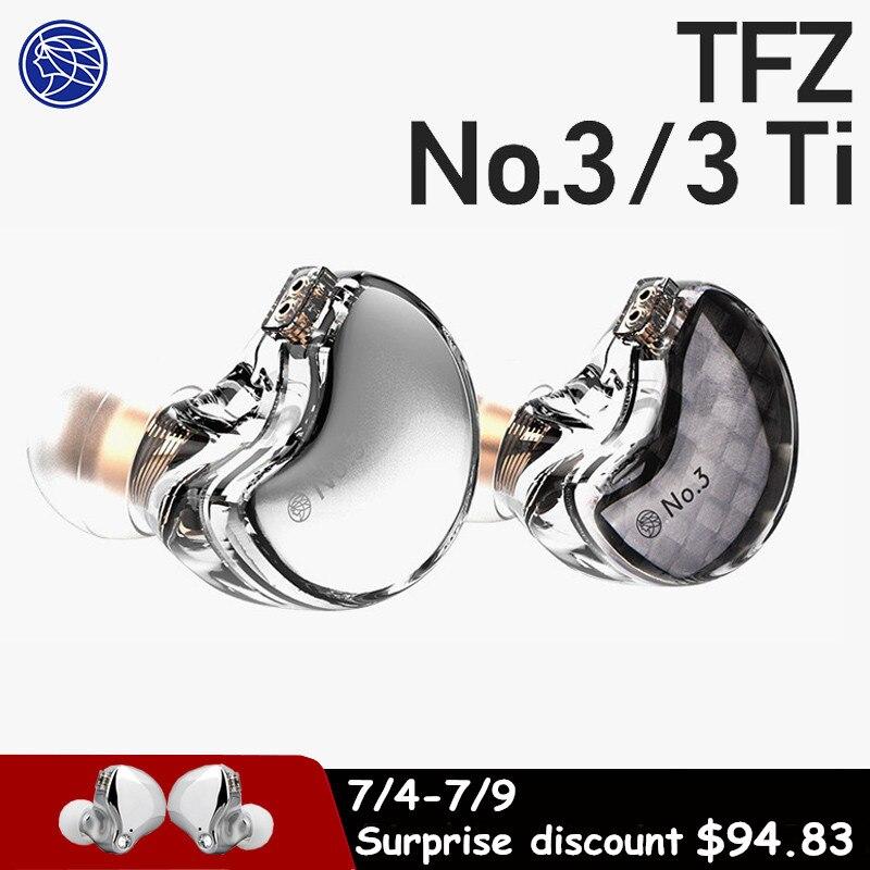 TFZ No.3 إلغاء الضوضاء سماعة رصد Hifi سماعات شفافة السلكية سماعة ديناميكية انفصال كابل