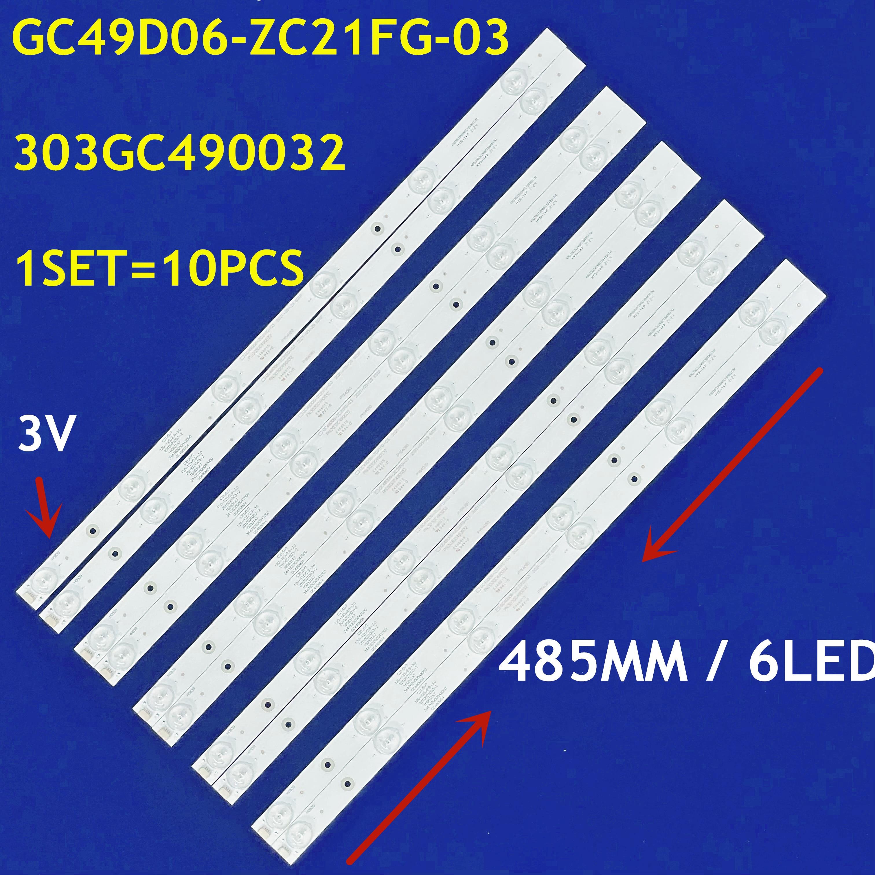 جديد 485 مللي متر 1 مجموعة = 10 قطعة LED شريط إضاءة خلفي 6LED GC49D06-ZC21FG-03 303GC490032 ل H49E12