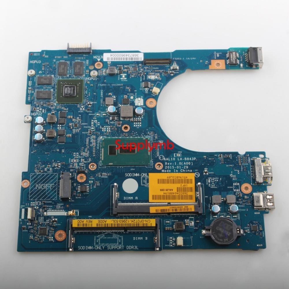CN-0F0T2K 0F0T2K F0T2K AAL10 LA-B843P w 3205U وحدة المعالجة المركزية 920M/1GB GPU لديل 5458 5558 5758 دفتر PC اللوحة المحمول اختبارها