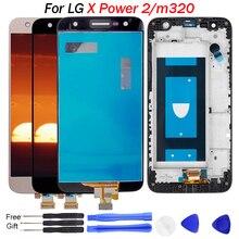 Pour LG X puissance 2 écran tactile numériseur cadre M320TV X500 K10 puissance M320 M320F M320N remplacer pour LG m320 écran LCD