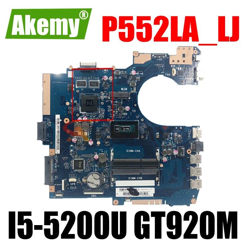 Akemy P552LA_LJ اللوحة الأم لأجهزة الكمبيوتر المحمول ASUS P552LA P552LJ P552L P552 اختبار اللوحة الرئيسية الأصلية I5-5200U GT920M