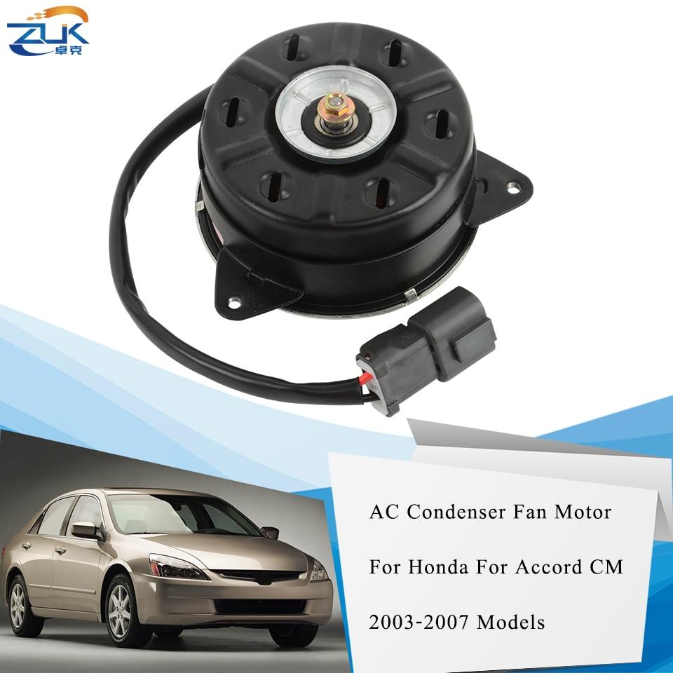 ZUK, ventilador de refrigeración de condensador de aire AC, Motor para HONDA ACCORD CM4 CM5 2.0L 2.4L 2003-2007 ODYSSEY RB1 2.4L 2005-2008 OE #38616-RAA-A01