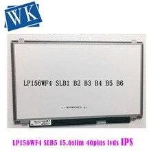 15.6 pouces IPS écran lcd pour ordinateur portable LP156WF4 SLB5 SLB6 SLB7 SLC1 SLB2 SLB3 SLC2 processeur daffichage LED matrice 40pin 1920x1080