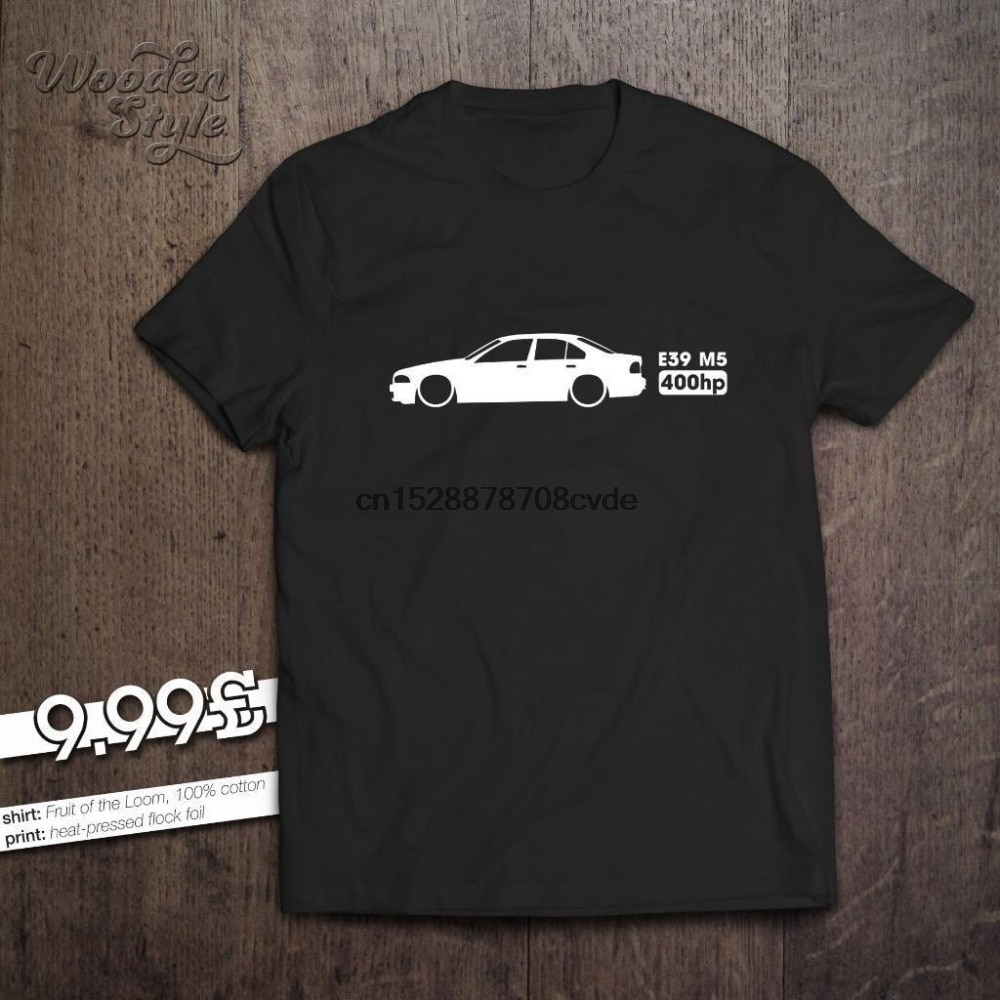 2019 de moda gran oferta camiseta E39 M5 400hp 100% algodón Alemania coche clásico E 39 marca camiseta nueva camiseta camisa