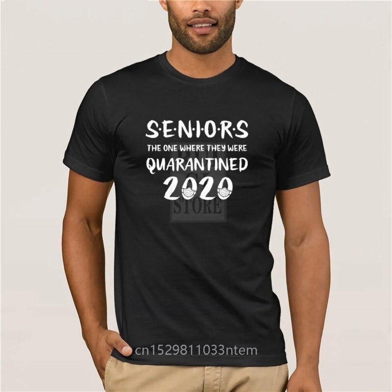 summer T shirt for men Seniors The One Where They Were Quarantined 2020 Quarantine Men s 2020 Fashion Style T Shirt