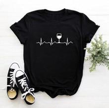 Wine Heartbeat Wine Drinker T Shirt Women Casual Cloth O-Neck Female T Shirt Lady Yong Girl Top Tee Bar