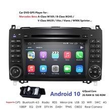 Android 10 2din Auto radio voiture DVD multimédia pour Mercedes Benz B200 A classe B W169 W245 Viano Vito W639 Sprinter W906 WIFI GPS