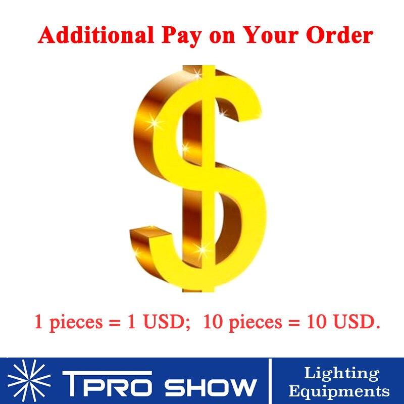 رسوم دفع إضافية لطلبك ، 1 قطعة = 1 دولار أمريكي ، 10 قطع = 10 دولار أمريكي