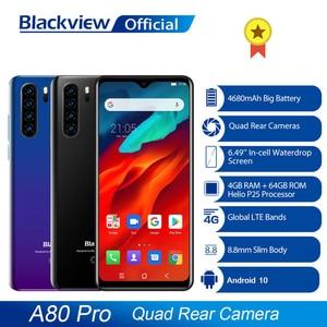 Глобальная версия Blackview A80 Pro Quad сзади Камера Octa Core 4 Гб + 64 ГБ Android мобильный телефон в виде капли воды, 4680 мА/ч, 4G смартфон