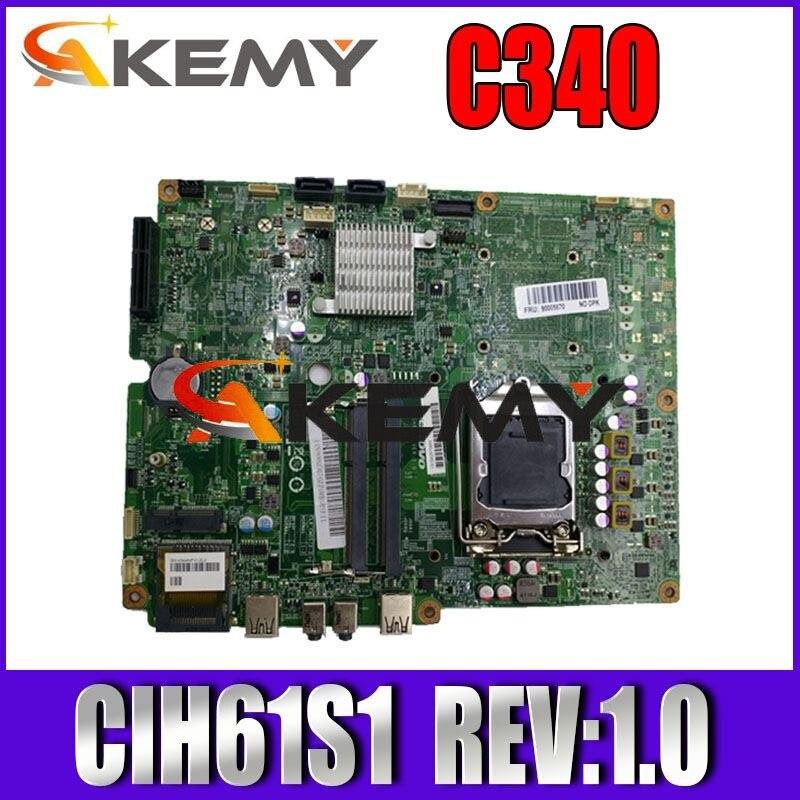 100% placa-mãe de trabalho para c340 c440 b320 c320 aio cih61s1 rev 1.0 placa do sistema totalmente testado