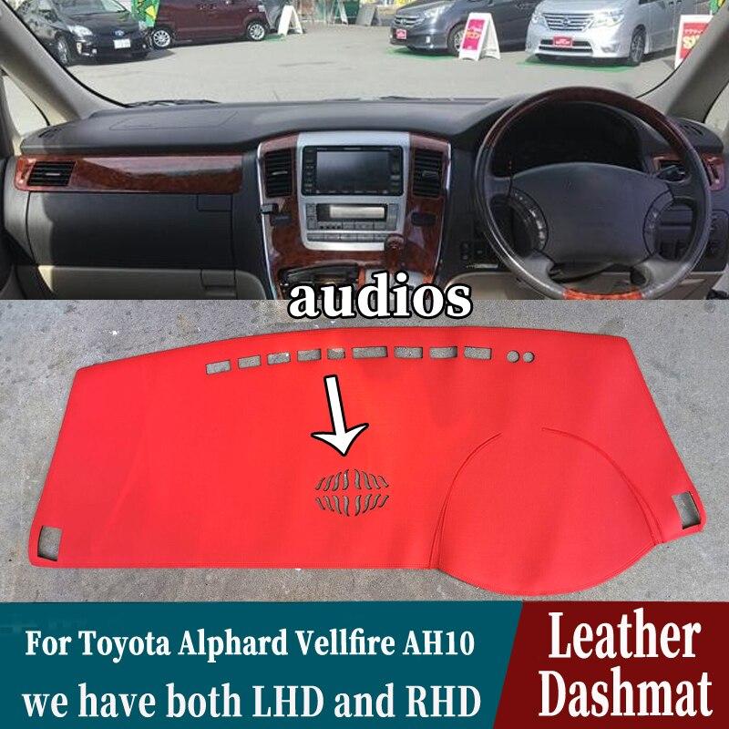 for Toyota Alphard Vellfire AH10 2002 2003 2004 2006 2008 Leather Dashmat Dashboard Cover Pad Dash Mat Carpet Car accessories