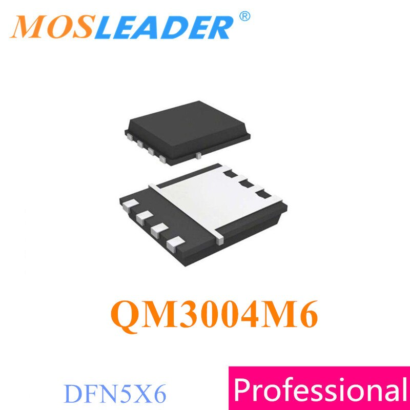 Mosleader 100 قطعة 500 قطعة 1000 قطعة QM3004M6 M3004M DFN5X6 QFN 30V 58A N-قناة صنع في الصين جودة عالية