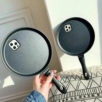 3d cartoon frying pan shape phone case for iphone 12pro max 11 xs max xr x 7 8plus kitchen iron non stick pancake pot soft cover