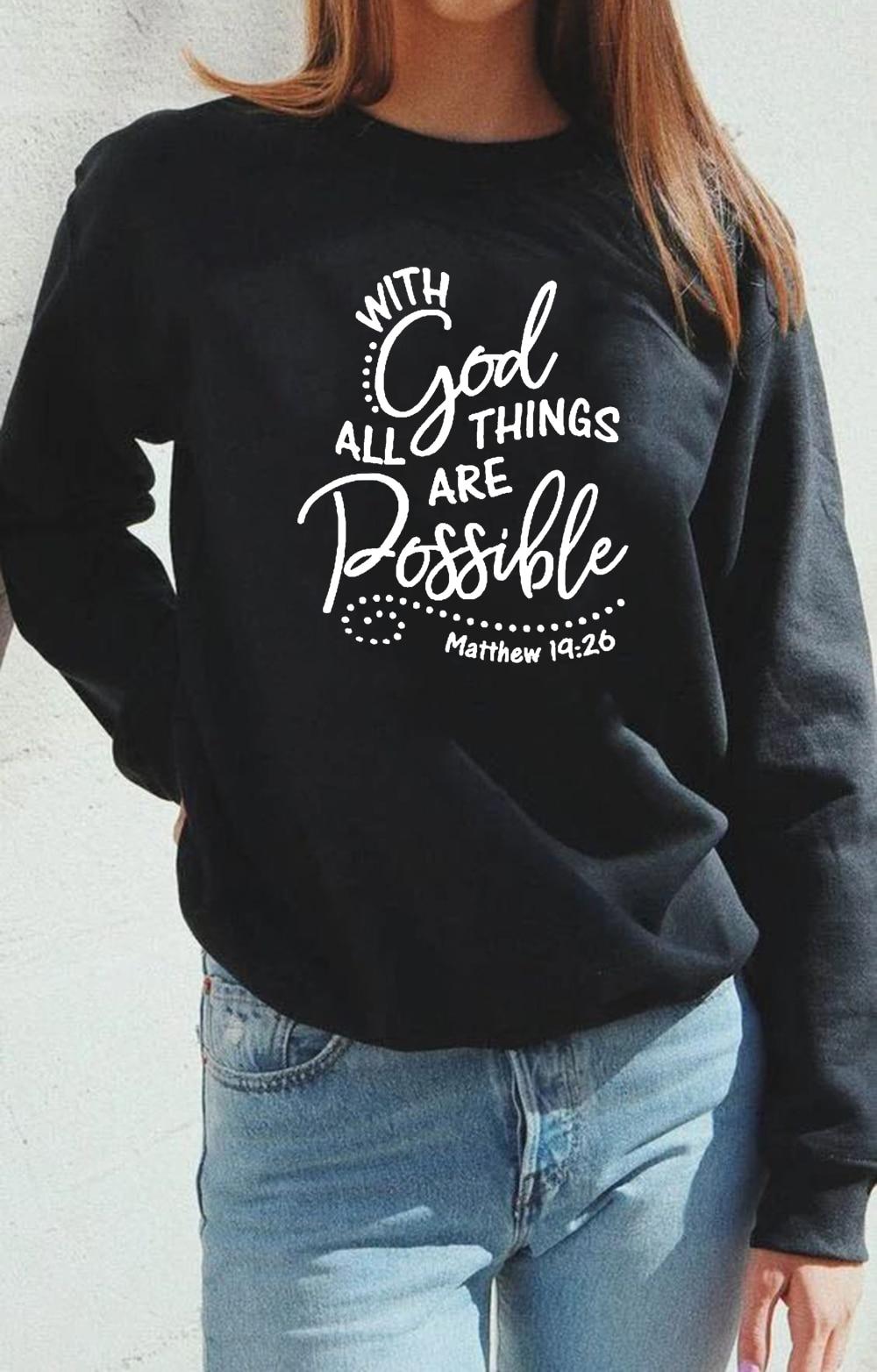 С Богом все вещи возможны принт черный Свитшот зимний женский эстетический уличная христианская вера религия Ropa Mujer