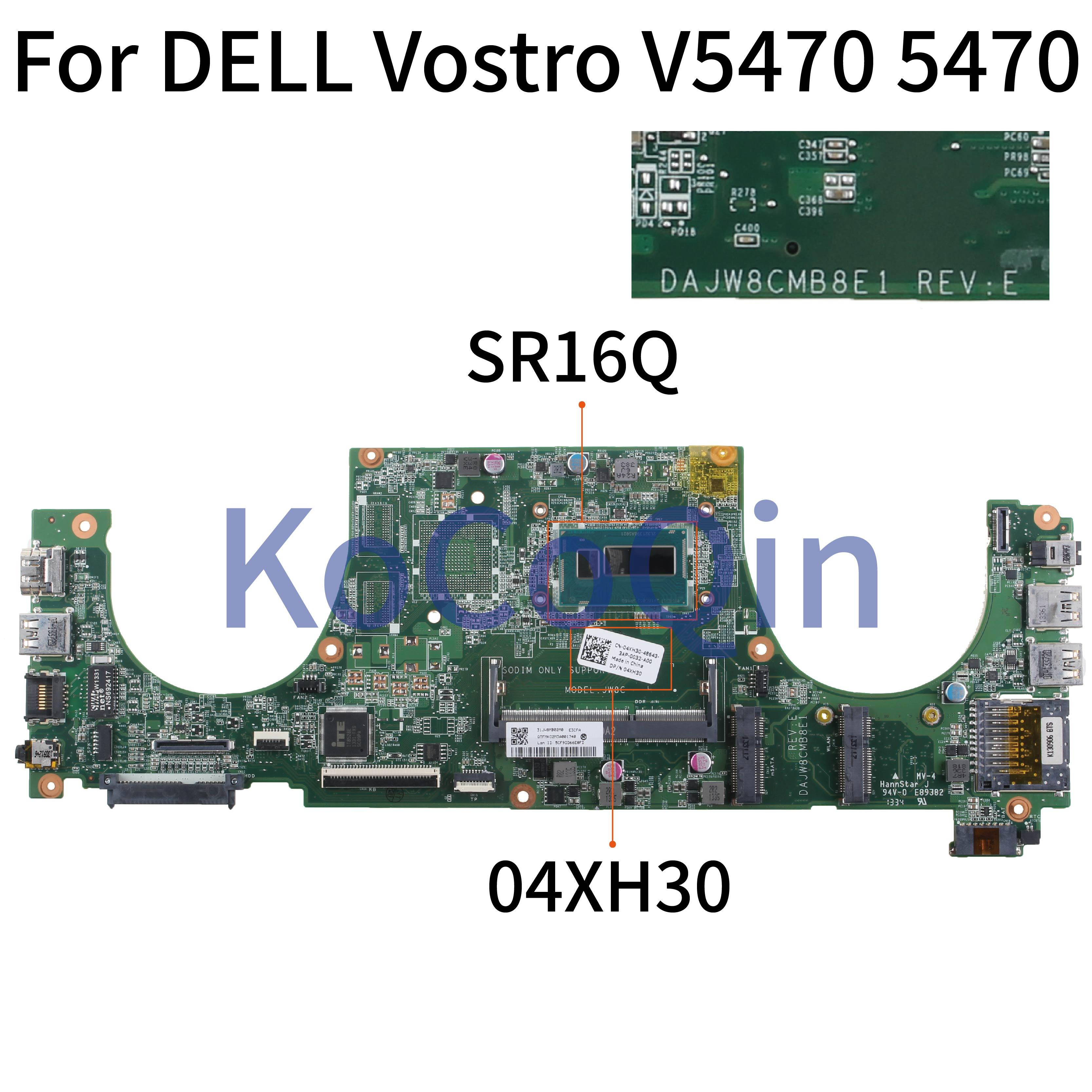 Kocoqin placa-mãe do portátil para dell vostro 5470 v5470 núcleo mainboard i3 sr16q CN-04XH30 04xh30 dajw8gmb8e1