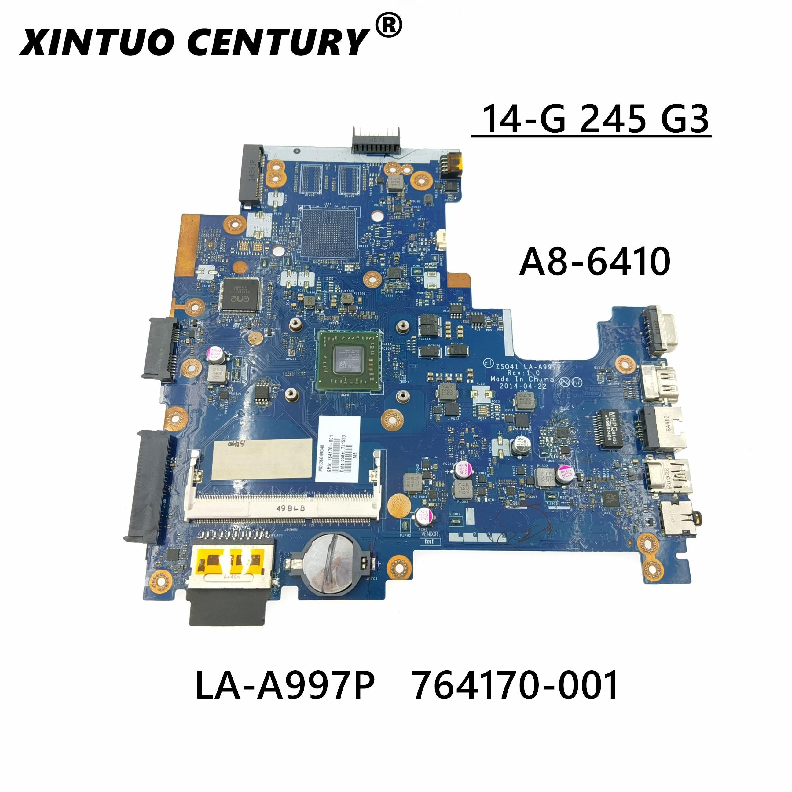 764170-001 764170-501 764170-601 الفقرة HP 14-G 245 G3 السلسله بلاكا قاعدة دي computadora portátil A8-6410 CPU LA-A997P