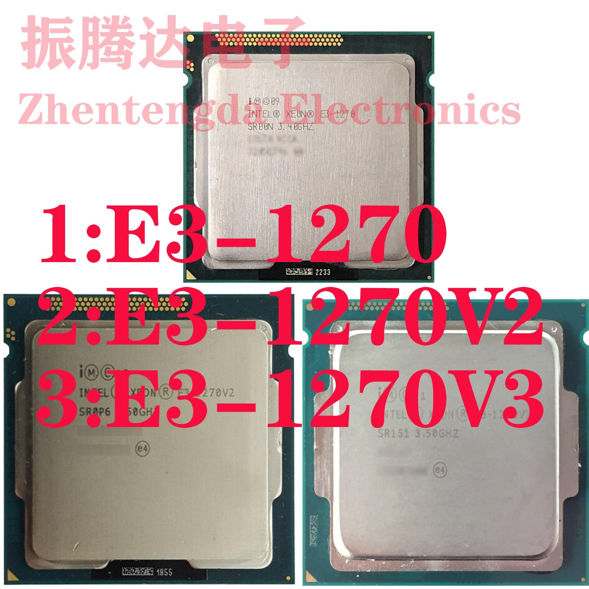 E3-1270 (3.4GHz 4 Core 8 Threads) E3-1270 v2 (3.5GHz 4 Core 8 Threads) E3-1270 v3 (3.5GHz 4 Core 8 Threads)