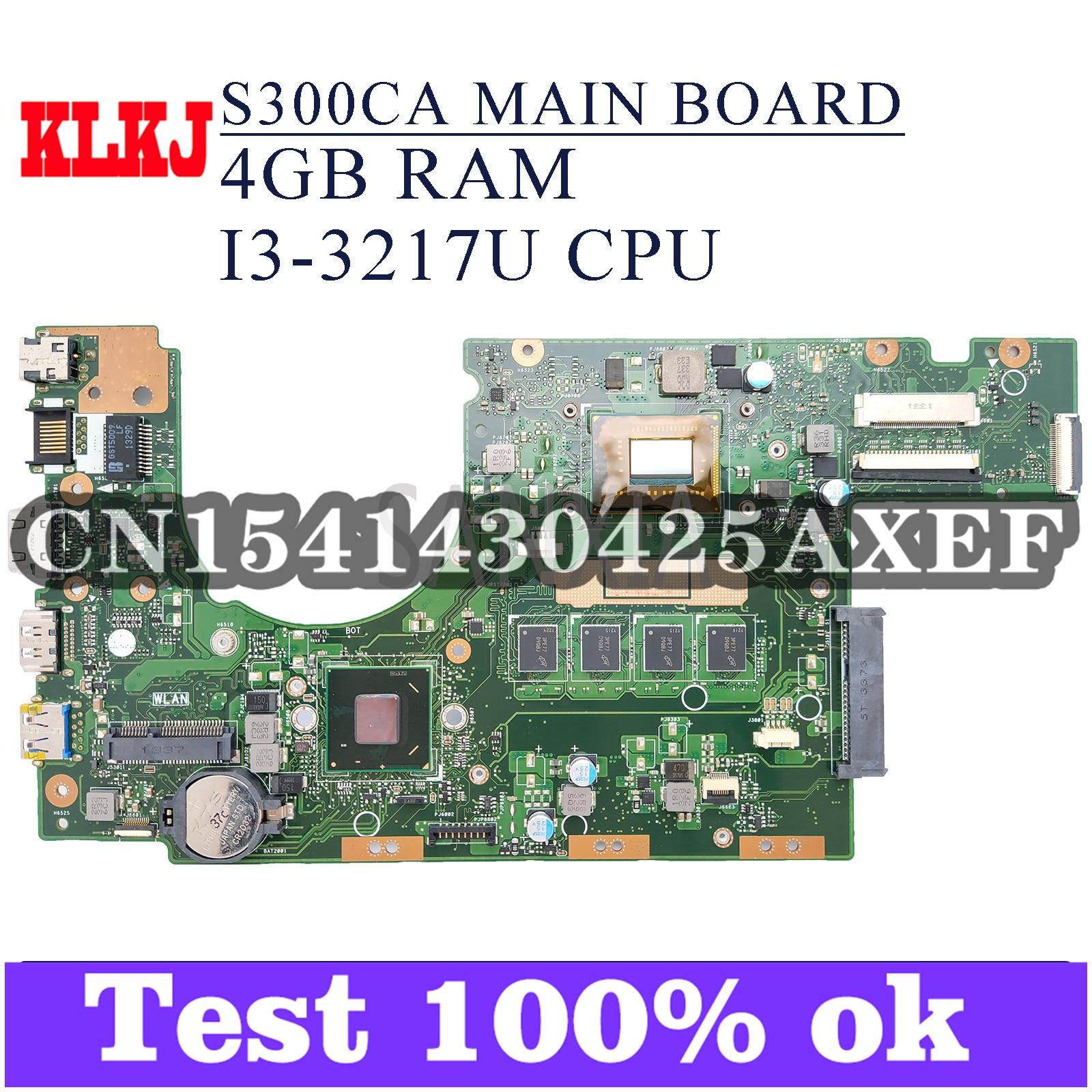 KLKJ S300CA اللوحة الأم لأجهزة الكمبيوتر المحمول ASUS VivoBook S300CA S300C اللوحة الرئيسية الأصلية 4GB-RAM I3-3217U