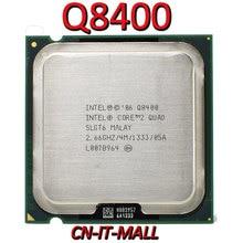 Processeur Intel Core Q8400 2.66G 4M 4 cœurs 4 fils LGA775