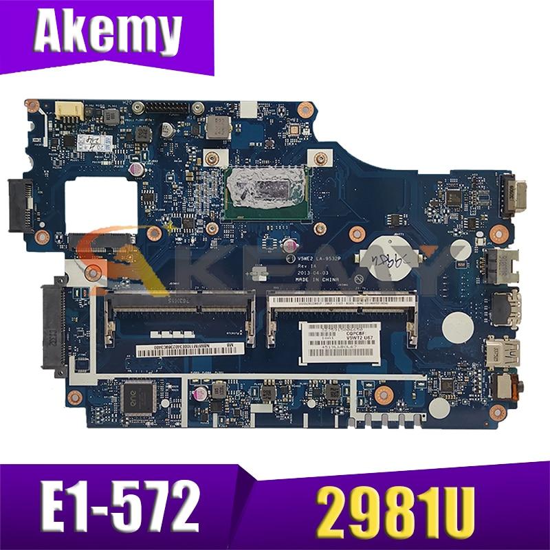 AKEMY NBMFM1100K NB.MFM11.00K اللوحة الأم لأجهزة الكمبيوتر المحمول أيسر أسباير E1-572 E1-572G V5WE2 LA-9532P SR1DX 2981U DDR3L اللوحة الرئيسية